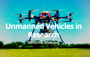 ENVRIplus organizes a Workshop on Unmanned Vehicles