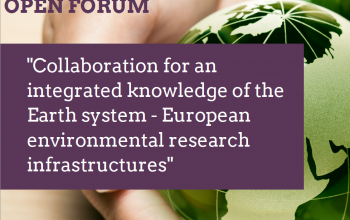 """ENVRI week will host an OPEN FORUM on """"Collaboration for an integrated knowledge of the Earth system – European environmental research infrastructures"""""""