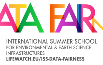 INTERNATIONAL SUMMER SCHOOL Data FAIRness in Environmental & Earth Science Infrastructures: theory and practice